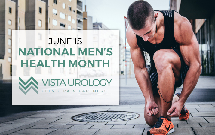 Men's Health Month | Vista Urology